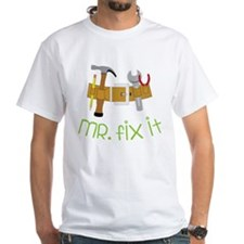 Mr. Fix It Shirt