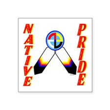 "NATIVE PRIDE Square Sticker 3"" x 3"""