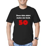 Make Me Look 50 T-Shirt
