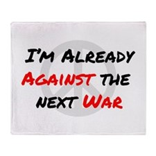 Already Against War Throw Blanket