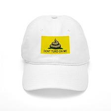 Dont Turd On Me Baseball Cap