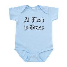 All Flesh Is Grass Infant Bodysuit