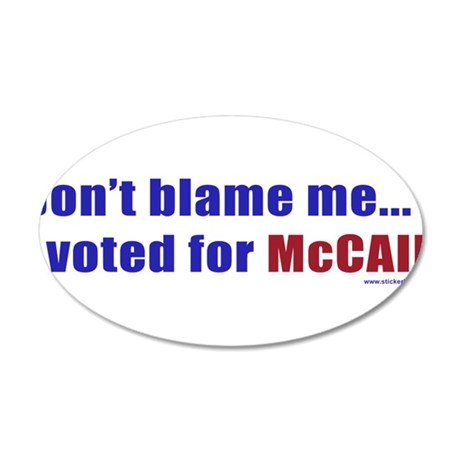 dontblameme_mccain_red.png 20x12 Oval Wall Decal
