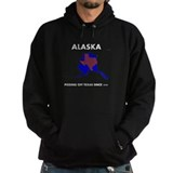 ALASKA pissing off Texas since 1959 Hoodie