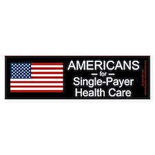 Americans Single Payer Health Bumper Bumper Sticker