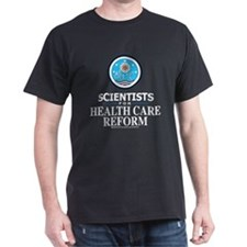 Scientists Health Care Reform T-Shirt