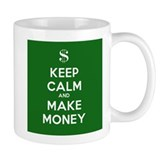 Keep Calm and Make Money Small Mug