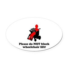 Don't Block the Lift Oval Car Magnet