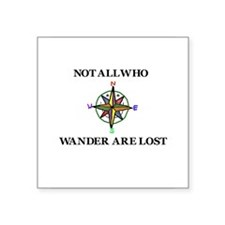 All Who Wander Sticker
