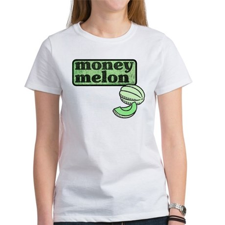 Honeydew: The Money Melon Women's T-Shirt