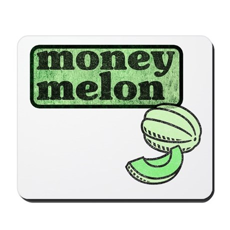 Honeydew: The Money Melon Mousepad