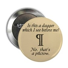 "A Dagger No A Pilcrow 2.25"" Button"