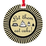 let-them-eat-cake_bl_b.png Ornament