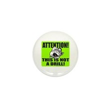 THIS IS NOT A DRILL Mini Button (10 pack)