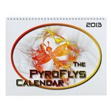 PyroFlys Naked Fire Spinning Wall Calendar