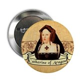 "catherine-of-aragon-2_b.jpg 2.25"" Button"