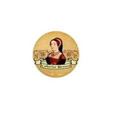 Catherine Howard Mini Button