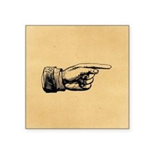 "Old Fashioned Pointing Finger Square Sticker 3"" x"