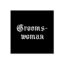 "Gothic Text Groomswoman Square Sticker 3"" x 3"""