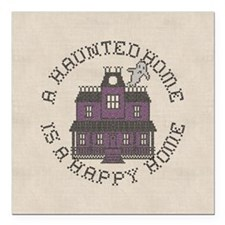 "Haunted Home Happy Home Square Car Magnet 3"" x 3"""
