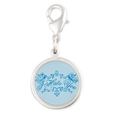 Fancy Blue I Hate You Silver Round Charm