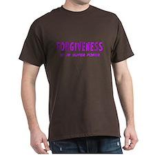 Super Power: Forgiveness T-Shirt