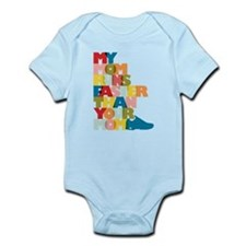 My Mom Runs Faster Than Your Mom Infant Bodysuit