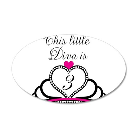 This Little Diva is 3 20x12 Oval Wall Decal