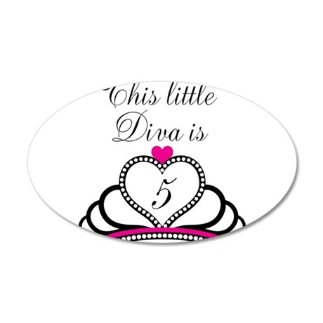 This Little Diva is 5 35x21 Oval Wall Decal