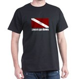 Divers go down T-Shirt
