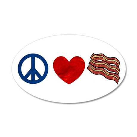 Peace Love and Bacon Strips 35x21 Oval Wall Decal