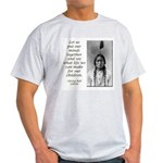Sitting Bull Quote Ash Grey T-Shirt