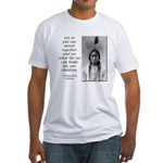 Sitting Bull Quote Fitted T-Shirt