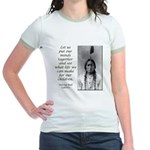 Sitting Bull Quote Jr. Ringer T-Shirt