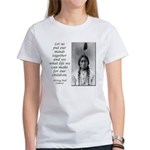 Sitting Bull Quote Women's T-Shirt