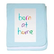Born at Home Baby Blanket