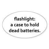 Flashlight: a case to hold dead Decal