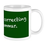 I'm silently correcting your grammar.  Tasse