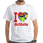 I Love Artists White T-Shirt
