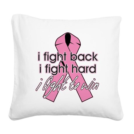Breast Cancer I Fight Back To Win Square Canvas Pi