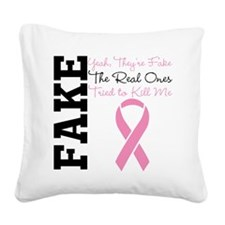 Fake Breast Cancer Square Canvas Pillow
