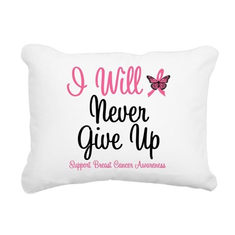 iwillnevergiveup.png Rectangular Canvas Pillow