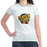 Plays in Dirt Jr. Ringer T-Shirt