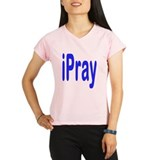 iPray Performance Dry T-Shirt