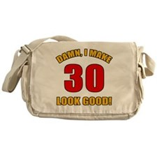 30 Looks Good! Messenger Bag
