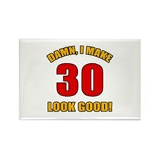 30 Looks Good! Rectangle Magnet
