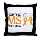 Fighting MS Everyday Throw Pillow