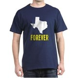Texas Forever T-Shirt