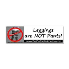 Leggings are NOT Pants Car Magnet 10 x 3