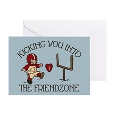 Kicking You Into The Friendzone Greeting Card